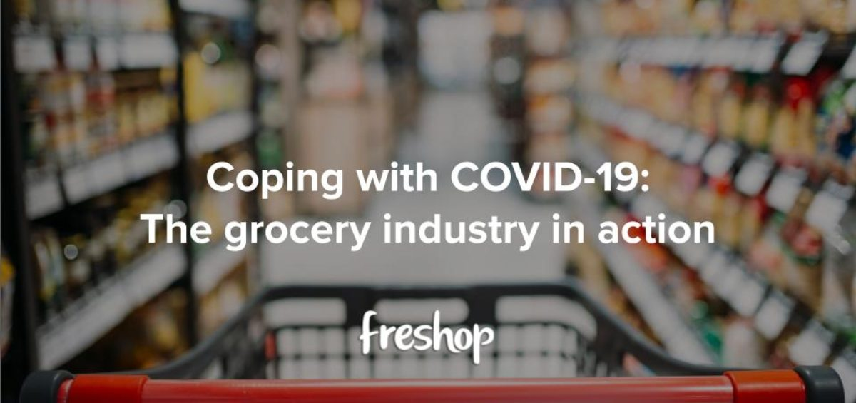Freshop Webinar - Coping with COVID-19 The grocery industry in action