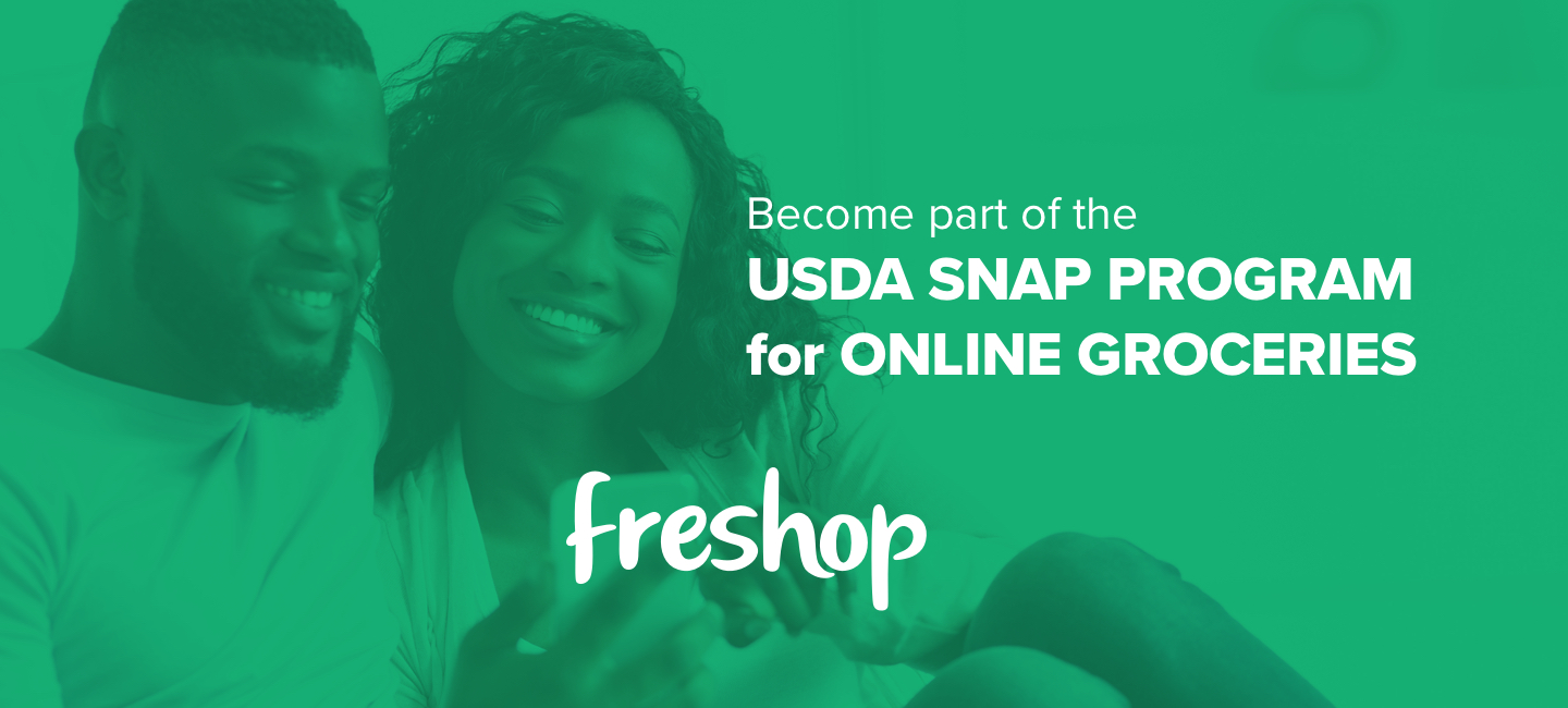 Become Part of the USDA SNAP PROGRAM FOR ONLINE GROCERIES